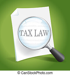 Examining Tax Law - Taking a closer look at tax laws