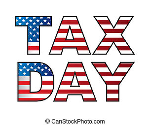tax vector - tax day isolated over white background. vector...