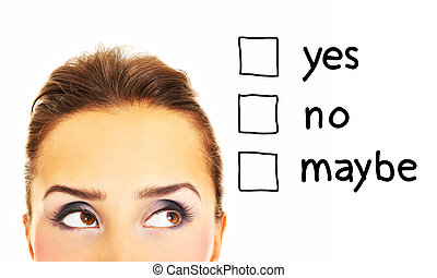 Yes, no, maybe... - A picture of a pretty woman thinking...