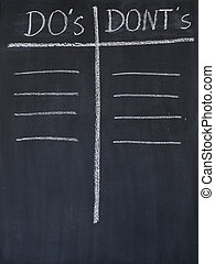 Do's and donts list - Do's and dont's list drawn on a...