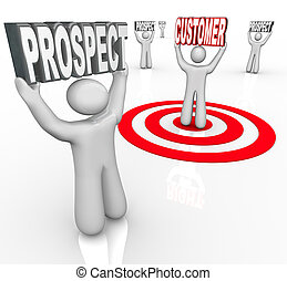One Targeted Customer Many Prospects - One person is...