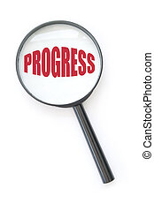 Focus on progress - Magnifying glass focussing on progress