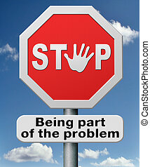 stop being part of the problem of global warming, pollution,...