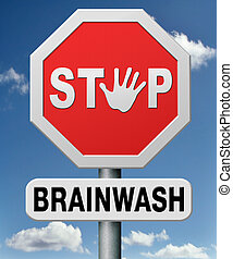 stop brainwash, no brainwashing kids, no indoctrination by...