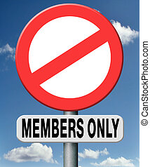members only - Members only restricted area warning sign no...