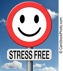 stress free totally relaxed without any pressure succeed in...