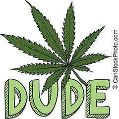 Dude marijuana sketch - Doodle style dude marijuana leaf...