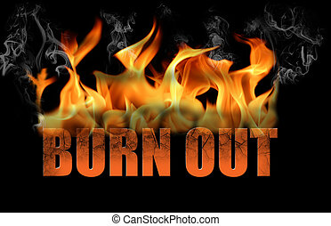 Word Burn Out in Flame Text - This is the word burn out, in...