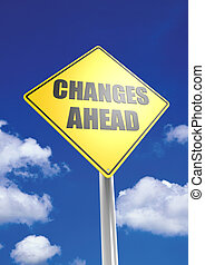 Change ahead - Rendered artwork with blue sky background