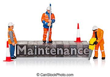 Maintenance word in letterpress with miniature workmen