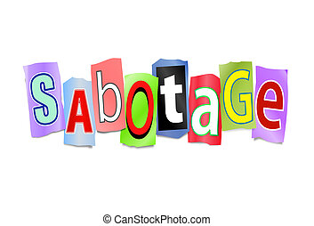 Sabotage concept - Illustration depicting cutout printed...