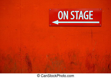 Grungy Theater Sign - A Grungy 'On Stage' Sign Outside A...