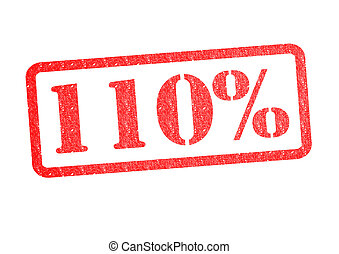 110% Rubber Stamp - 110% red rubber stamp over a white...