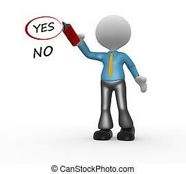 Businessman - 3d people - man, person choosing between yes...