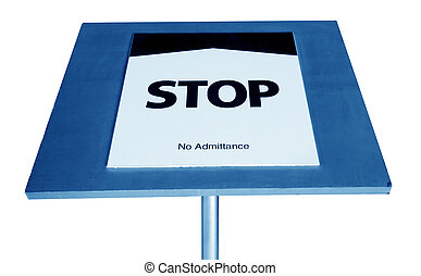 "Signs - Indoor use of the sign that says ""stop."""
