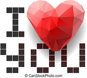 Pixel card I Love You with polygonal heart - Pixel card with...