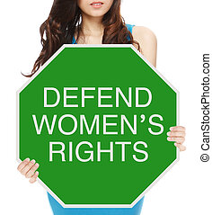 Defend Women's Rights - A woman holding a conceptual road...
