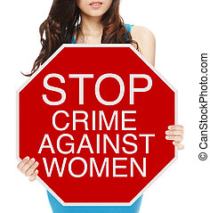 Stop Crime Against Women - A woman holding a conceptual stop...