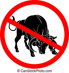 No bull sign - A sign with a bull with red circle and line...