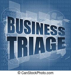 empresa / negocio, triage, palabras, Tacto, pantalla,...