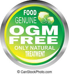 OGM free food emblem - Ogm free natural genuine food emblem