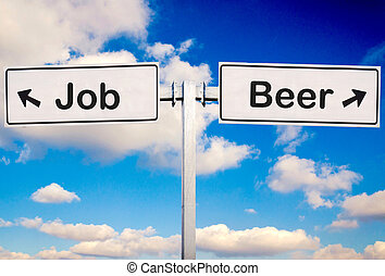 Beer or job sign over the sky