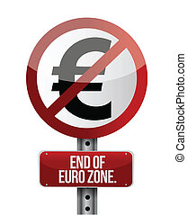 road traffic sign with a euro zone end concept