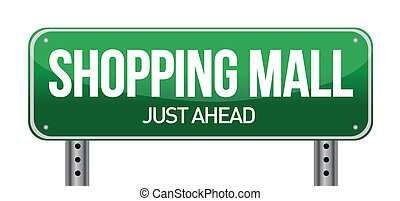 shopping mall road sign illustration design over a white...