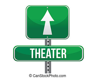 theater road sign