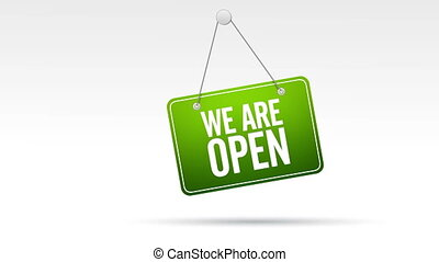 We Are Open Store Sign - Hanging, swinging We are open store...