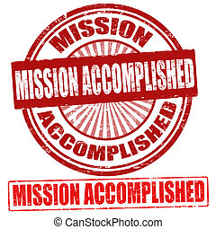 Mission Accomplished stamps - Mission Accomplished grunge...
