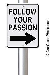 seguir, seu, paixão