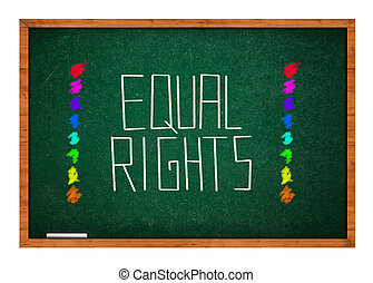Equal rights message on green chalkboard with wooden frame.