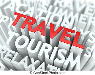 Travel Concept The Word of Red Color Located over Text of...