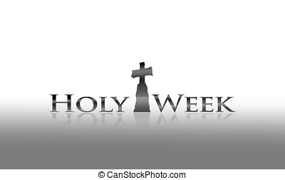 Holy week - Illustration with phrase Holy week on white...