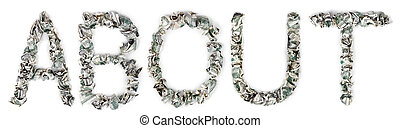 About - Crimped 100$ Bills - The word about, made out of...