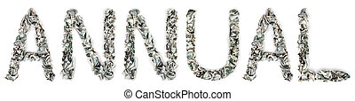 Annual - Crimped 100$ Bills - The word 'annual', made out of...