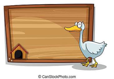 A duck beside a wooden board
