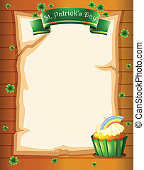 A paper with a St. Patrick's Day greeting and a cupcake -...