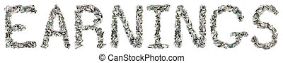 Earnings - Crimped 100$ Bills - The word earn, made out of...