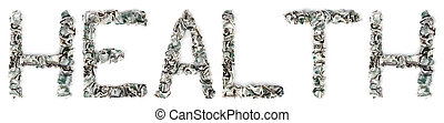 Health - Crimped 100$ Bills - The word 'health', made out of...