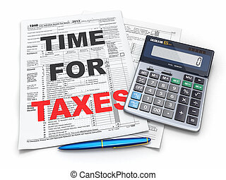 Time for taxes. Tax Return 1040, calculator and pencil. 3d