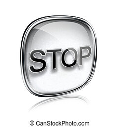 Stop icon grey glass, isolated on white background