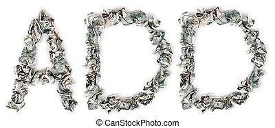 Add - Crimped 100$ Bills - The word 'add', made out of...