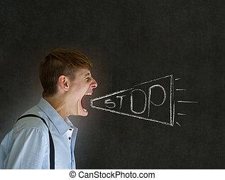 Angry man shouting stop - Man teacher, salesman, student or...