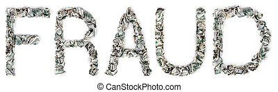 Fraud - Crimped 100$ Bills - The word 'fraud', made out of...