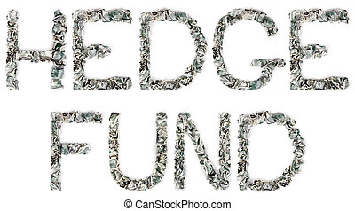 Hedge Fund - Crimped 100$ Bills - The phrase hedge fund,...