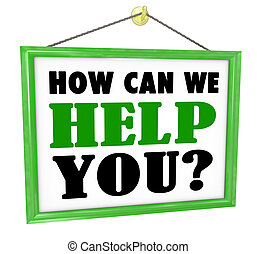 How Can We Help You Hanging Store Sign Helpful Service - The...