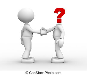 Businessmen - Two 3d people shaking hands. Question mark -...