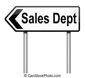 Sales dept concept. - Illustration depicting a sign with a...